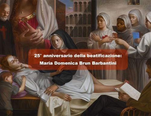 Memoria della beatificazione di Maria Domenica Brun Barbantini